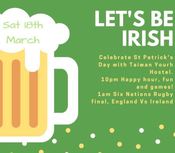 Celebrate St.Patrick's Day at Taiwan Youth Hostel